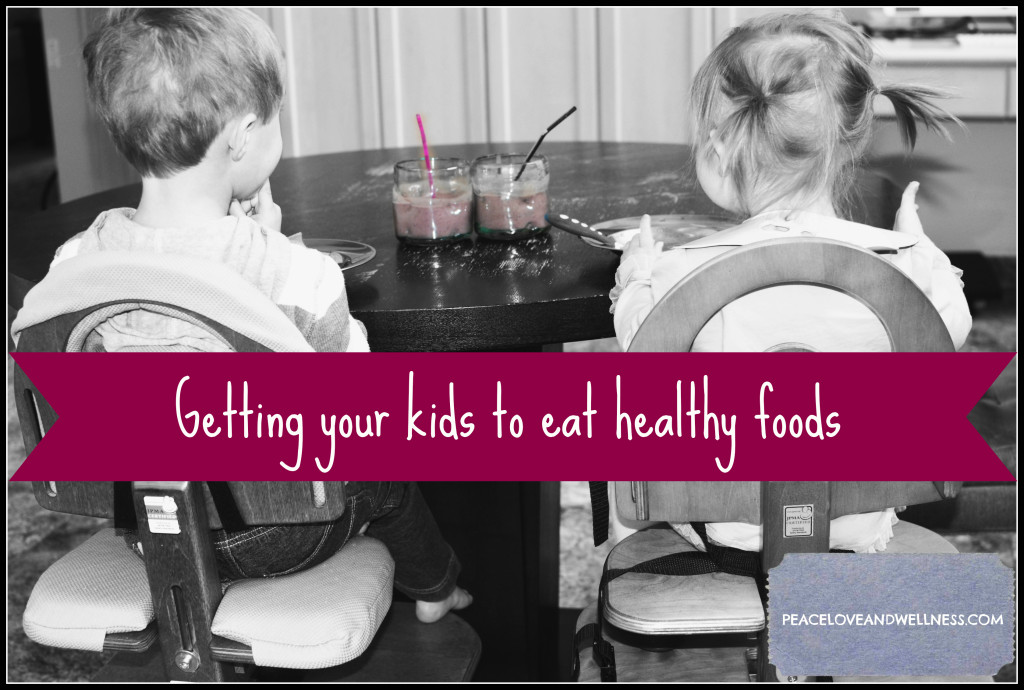 Getting your kids to eat healthy foods